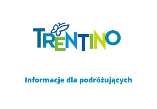 Trentino – informacje dla podróżujących